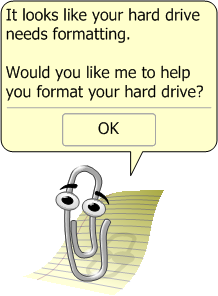 Clippy want to format hard disk